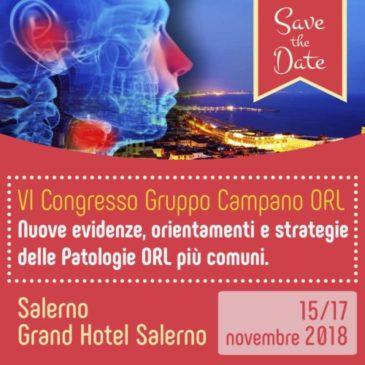 SAVE THE DATE! VI Congresso GCORL Nuove evidenze, orientamenti e strategie delle patologie ORL più comuni – 15-17 novembre 2018 – Grand Hotel Salerno