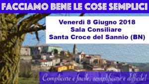 Facciamo bene le cose semplici @ Sala Consiliare | Santa Croce del Sannio | Campania | Italia