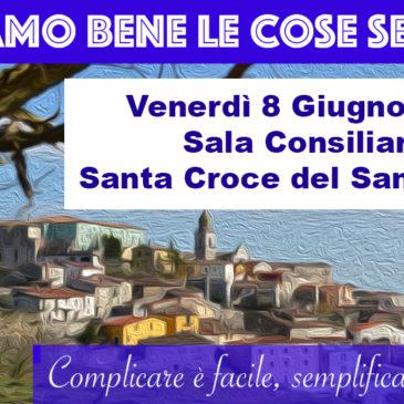 """Le diapositive di  """"Facciamo bene le cose semplici"""" – 8 Giugno 2018 – Santa Croce del Sannio (BN)"""