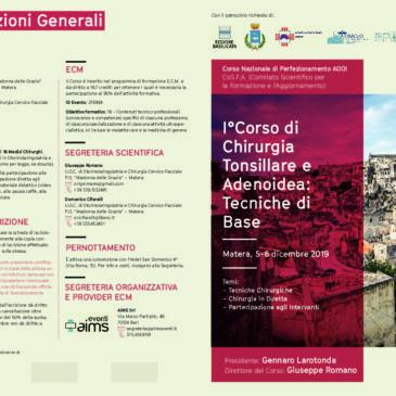 I°CORSO DI CHIRURGIA TONSILLARE E ADENOIDEA: TECNICHE DI BASE – 5-6 DICEMBRE 2019
