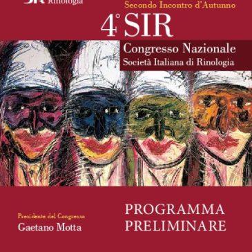 4° Congresso SIR e Corso Satellite GCORL La chirurgia del Basicranio, attuale ruolo dell'endoscopia nasale.