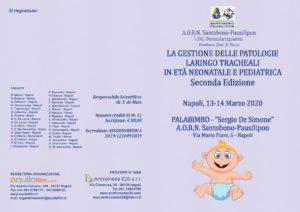 La gestione delle patologie laringo-tracheali in età neonatale e pediatrica. @ Palabimbo - Santobono Pausilipon | Napoli | Campania | Italia