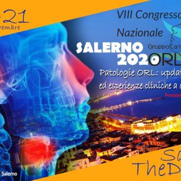 VIII Congresso Nazionale del Gruppo Campano ORL- Salerno 19-20-21 novembre 2020.